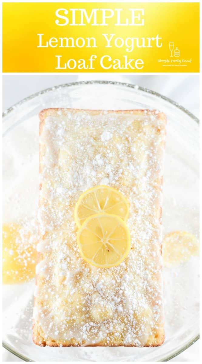 SIMPLE Lemon Yogurt Cake - so light, lemony and refreshing. Perfect for breakfast, brunch, bridal shower, dessert #lemoncake #summerdesserts #partydessert #simplepartyfood