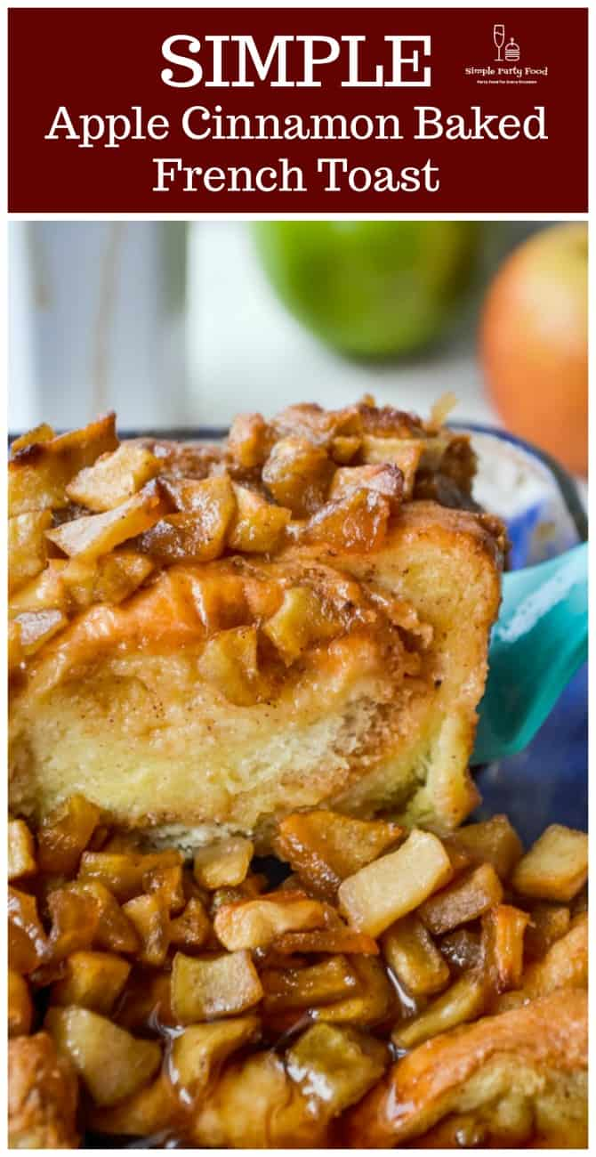 SIMPLE Apple Cinnamon Baked French Toast - warm cinnamon sugar apples are baked on top of thick French toast