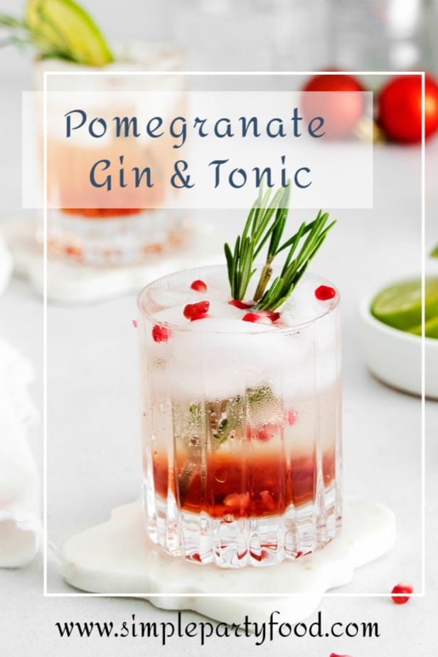 SIMPLE Pomegranate Gin and tonic makes the perfect refreshing holiday cocktail #holidaydrinks #thanksgiving #christmas #newyears #simplepartyfood