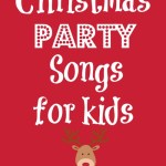 Christmas Party Songs for Kids