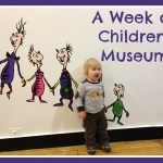 A Week of Children's Museums