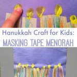 Hanukkah Craft – Masking Tape Menorah