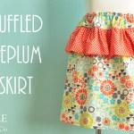 Ruffled Peplum Skirt. A Tutorial.