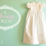 A Blessing Dress.