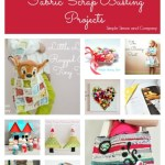 Fabric Scrap Busting Projects