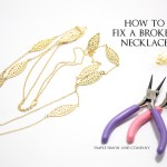 How To Fix a Broken Necklace.