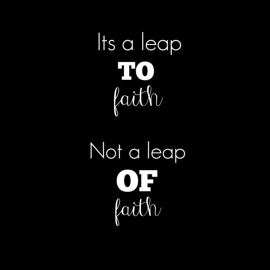 It's a leap to faith