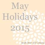 May Holidays 2015