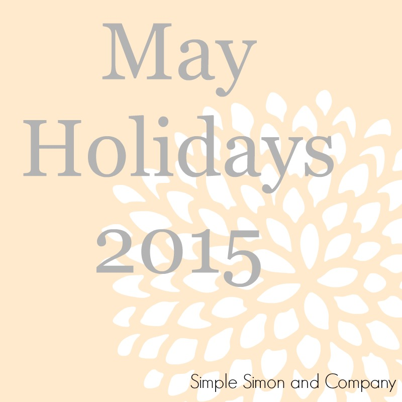 May HOlidays 2015