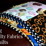 Family Movie Night Quilt:  Sewing with Novelty Fabrics