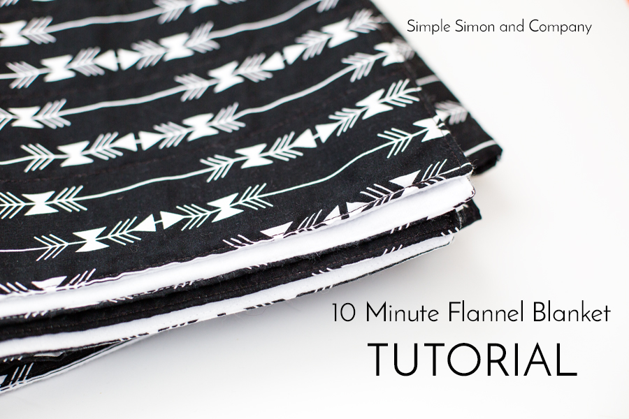 10 minute flannel blanket tutorial