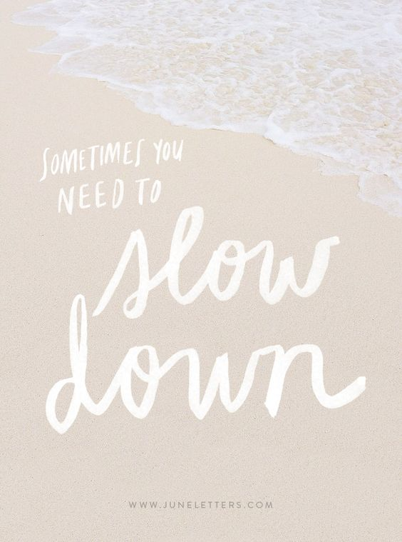 The Art of Homemaking: On Slowing Down…
