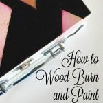 How to Wood Burn a Box