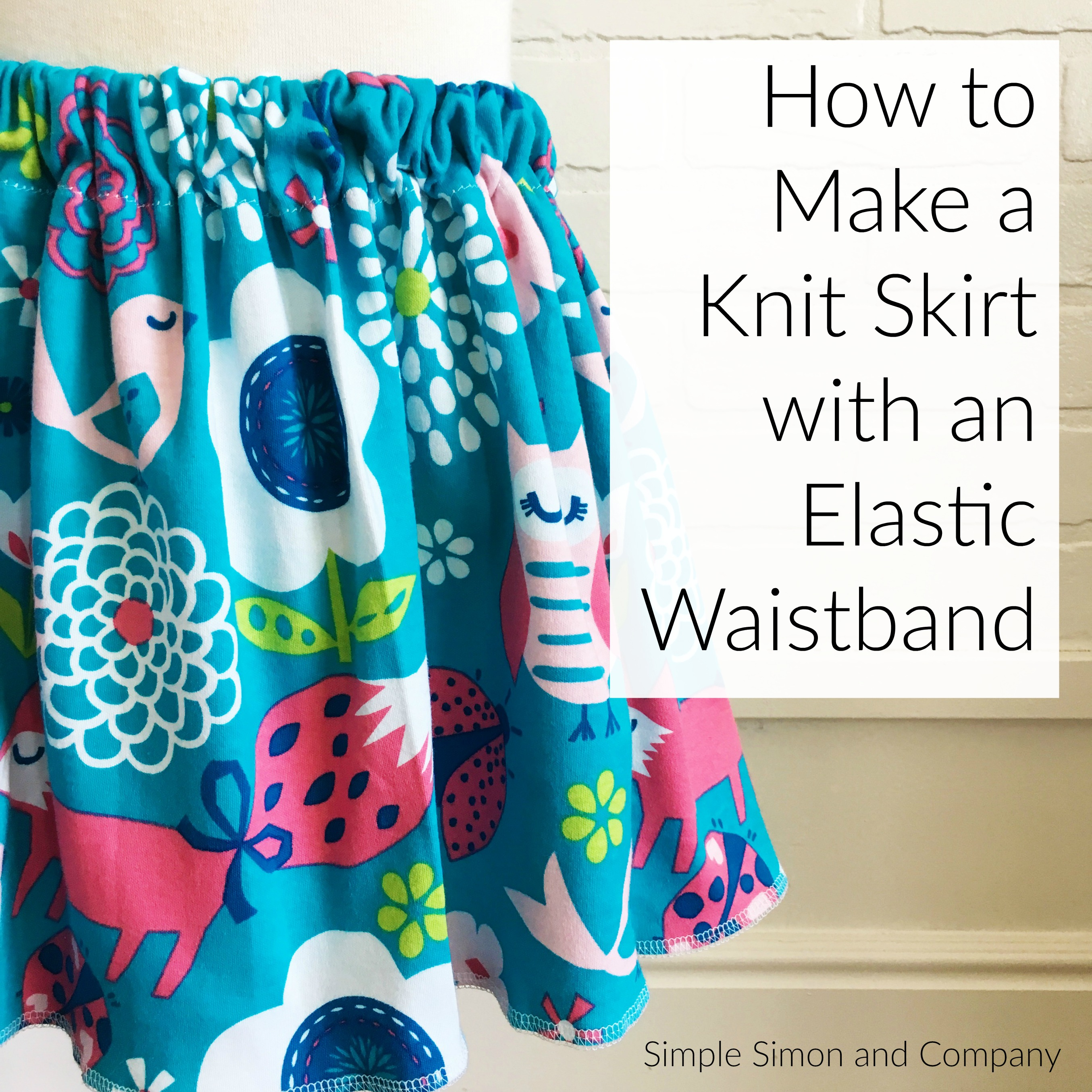 How To Make A Knit Elastic Waistband Skirt A Simple Tutorial