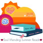 Soul Mending Summer Reads