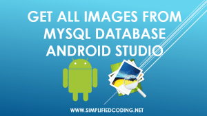 Android Programming Tutorial to Get All Images from Server