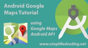 android google maps tutorial