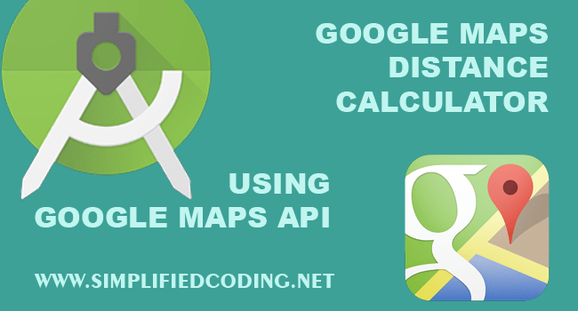 Google Maps Distance Calculator using Google Maps API on