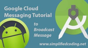google cloud messaging tutorial