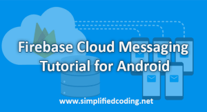 firebase cloud messaging tutorial