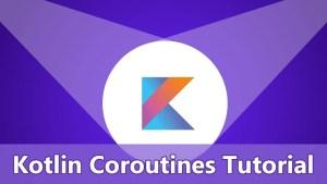 kotlin coroutines tutorial