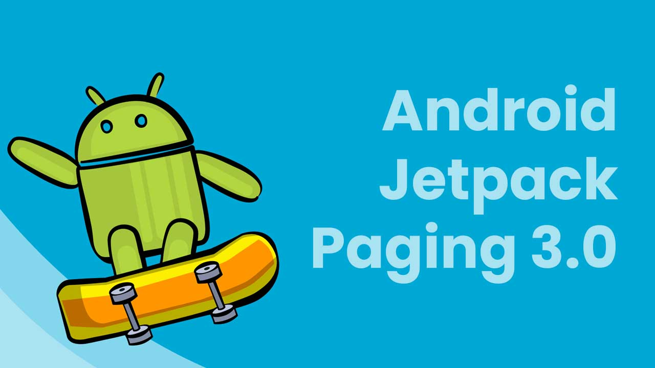 android jetpack paging3 tutorial