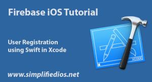 Firebase iOS Tutorial using Swift – User Registration