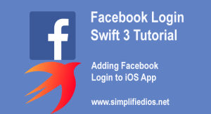 Facebook Login Swift 3 Tutorial – Adding Facebook Login to iOS App