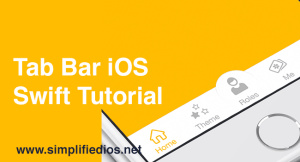 Tab Bar iOS Swift Tutorial – Working with Tab Bar in Xcode 9