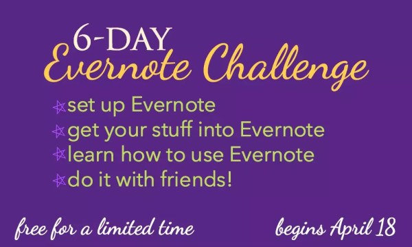 Register now for a free 6-day Evernote Challenge and learn how to effectively and efficiently use Evernote to manage your home and homeschool.