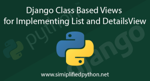 Django Class Based Views for Implementing List and DetailsView