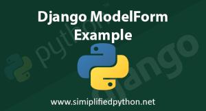 Django ModelForm Example to Save into Database