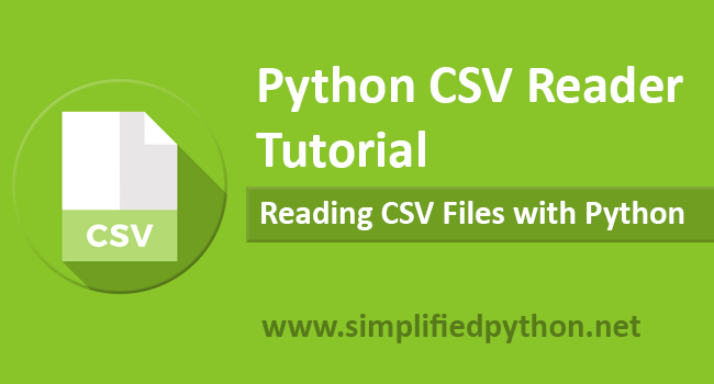 Python CSV Reader Tutorial - Reading CSV Files with Python
