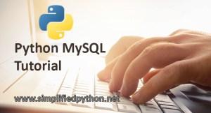 Python MySQL Tutorial : Using MySQL Database with Python