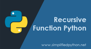 Recursive Function Python – Learn Python Recursion with Example
