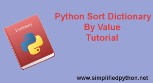 Python Sort Dictionary By Value – Sort With Lambda Function And Operator Module