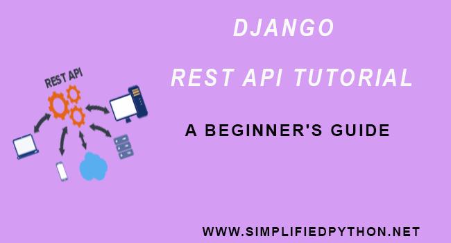 Django REST API Tutorial - A Beginner's Guide