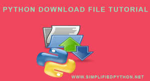 Python Download File Tutorial – How To Download File From Internet Using Python