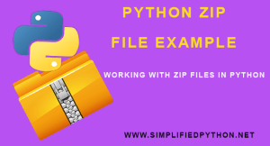 Python Zip File Example – Working With Zip Files In Python