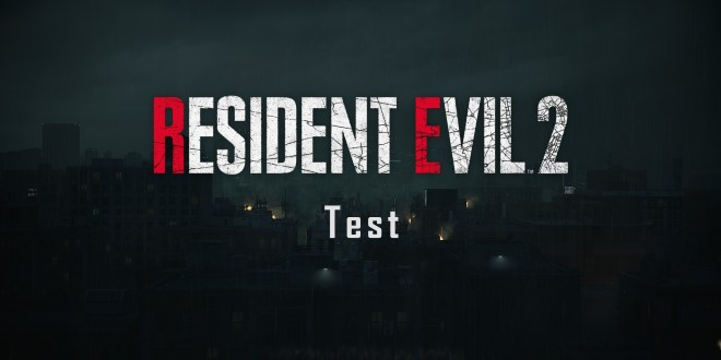 Resident Evil 2 Remake – Test