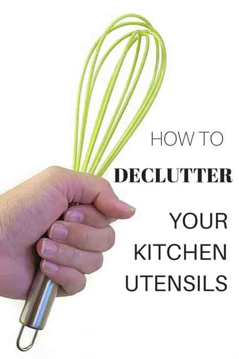 how to declutter your kitchen utensils