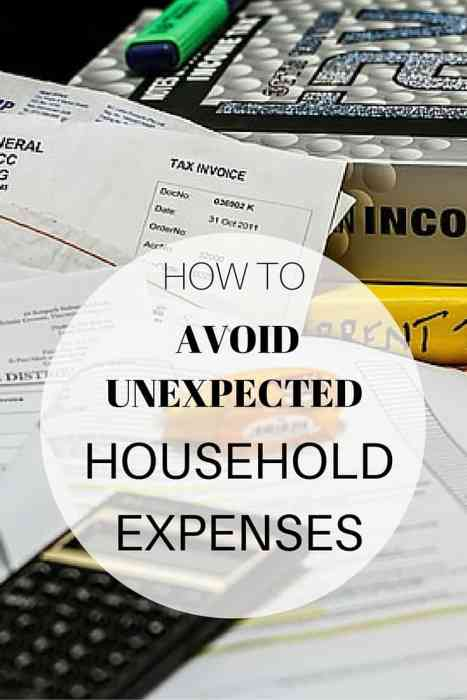 How to avoid unexpected household expenses and cut your household costs