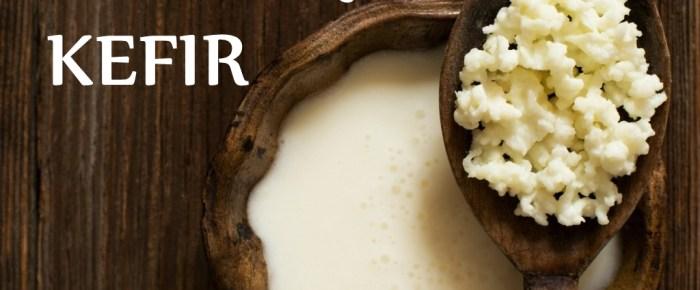How To Make Kefir Using Kefir Grains