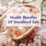 The Importance Of Unrefined Salt And Its Amazing Health Benefits