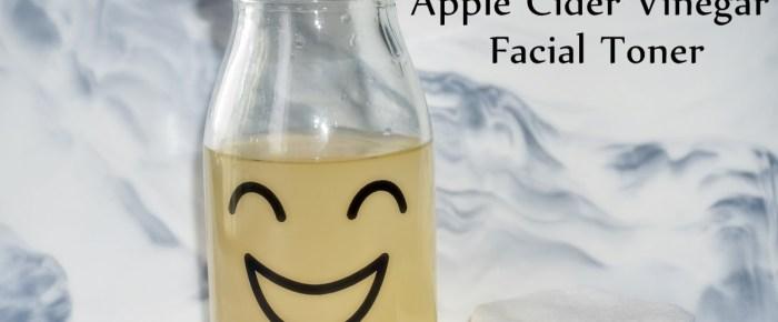 How To Make Apple Cider Vinegar Facial Toner