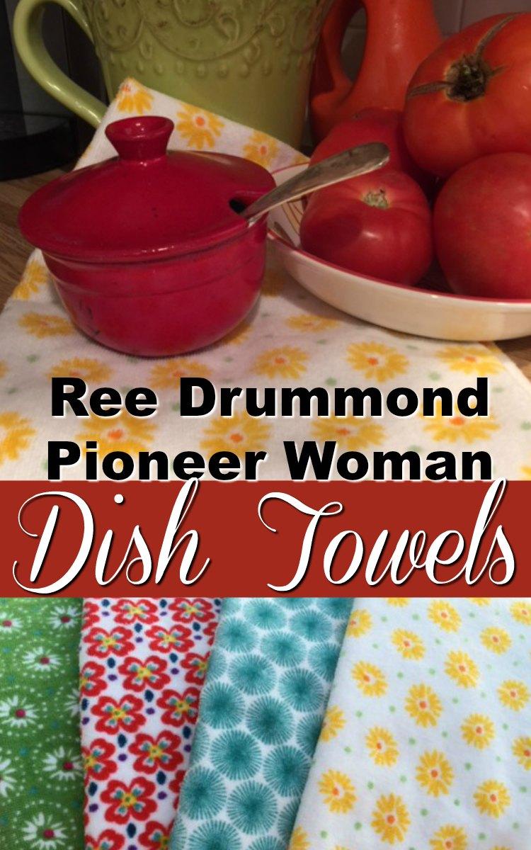 Ree Drummond Pioneer Woman Dish Towels
