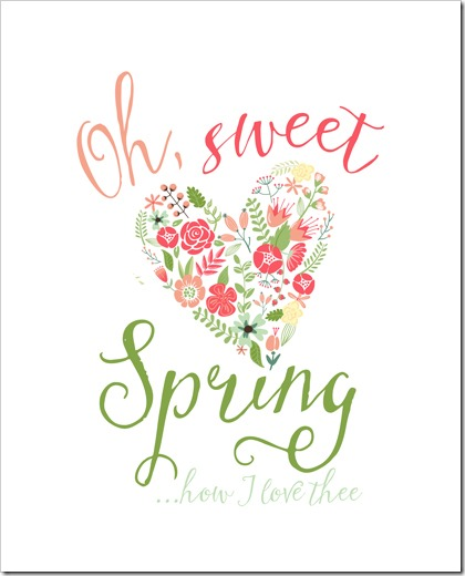 Oh, Sweet Spring...how I love thee - FREE Spring Printable via Simply Bloom