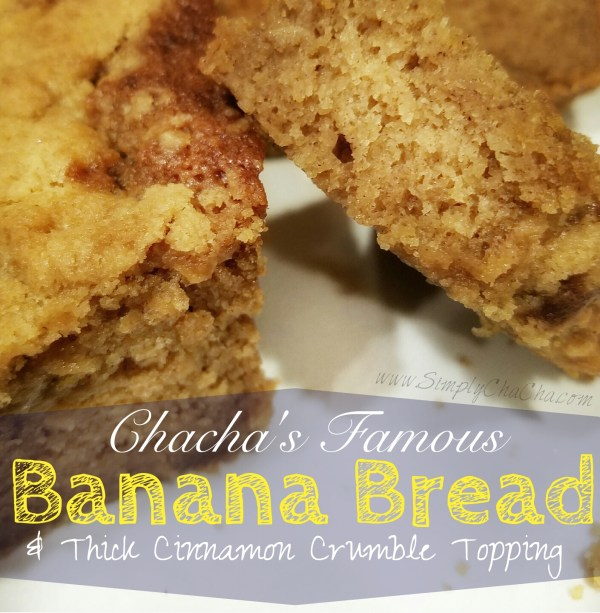 chacha's Famous buttermilk Banana Bread with cinnamon crumble