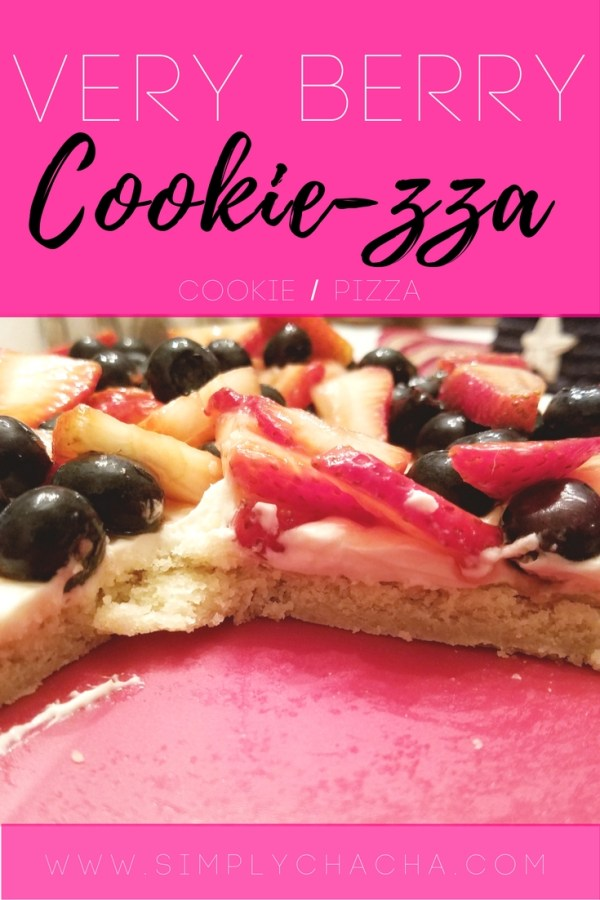 Chachas very berry cookie-zza cookie pizza