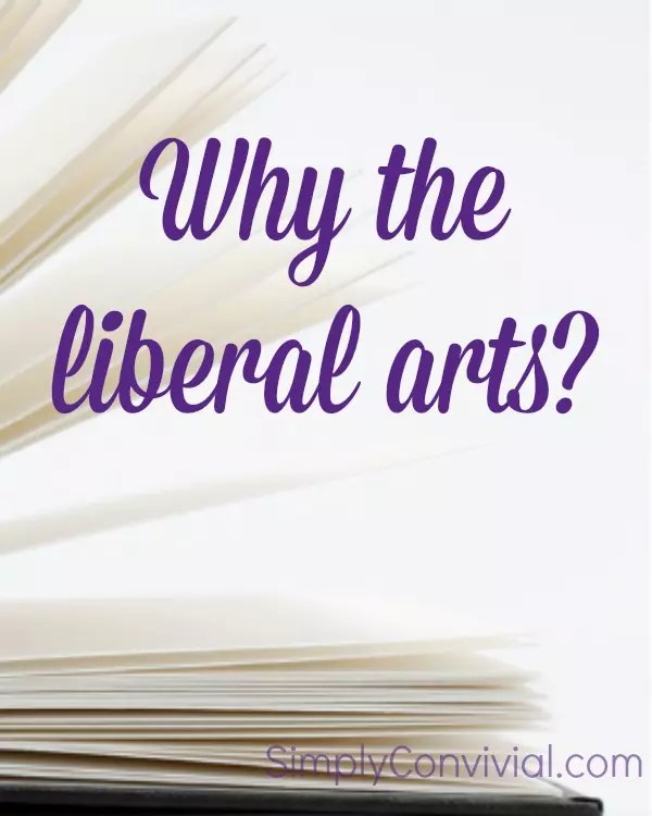 The liberal arts are the tools of learning through which arguments, poems, and proofs are uncovered. They provide the tools through which science is demonstrated and reality is encountered.